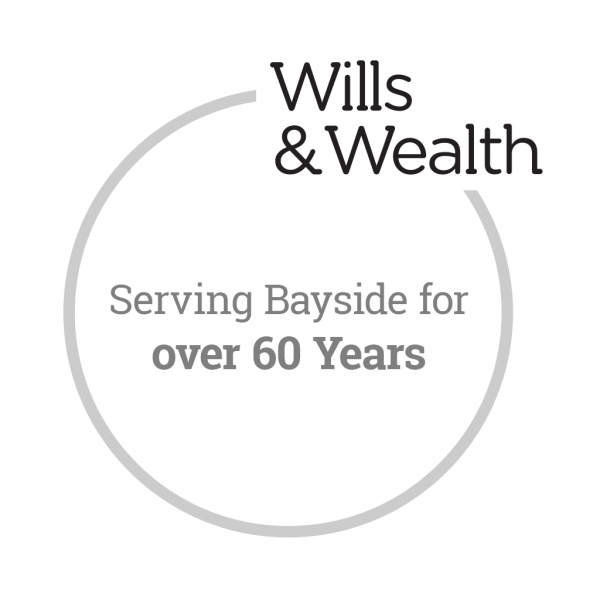 Wills & Wealth - Serving Bayside for over 60 Years